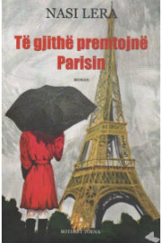 te-gjithe-premtojne-parisin-nasi-lera (1)