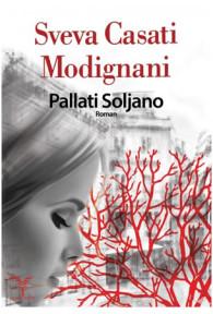 pallati-soljano-sveva-casati-modignani